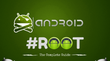 What is ROOT?- Get a full complete Guide on Android ROOT!