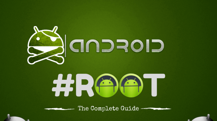 What is Rooting a Phone?- Get a full complete Guide on Android ROOT!