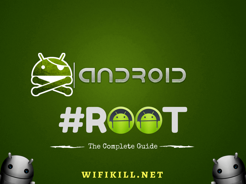 what is android rooting | WifiKill