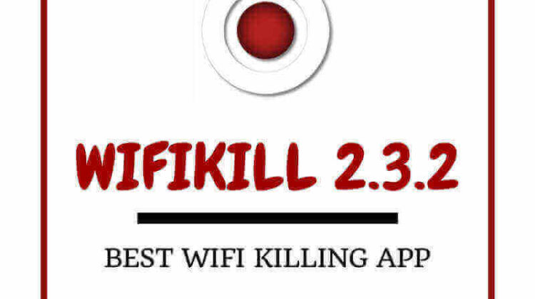 WifiKill PRO 2.3.2 APK | WifiKill APP Free Download 2018!
